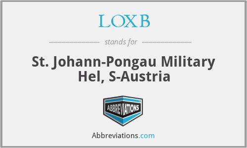 LOXB - St. Johann-Pongau Military Hel, S-Austria