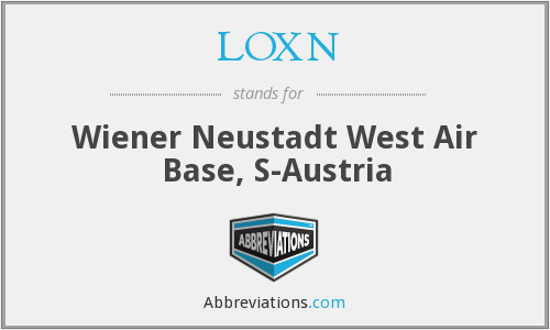 LOXN - Wiener Neustadt West Air Base, S-Austria