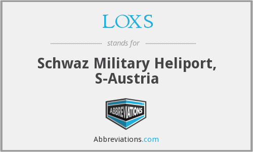 LOXS - Schwaz Military Heliport, S-Austria