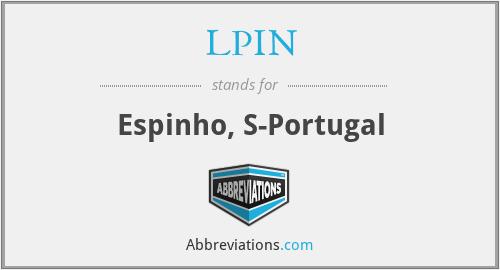 LPIN - Espinho, S-Portugal
