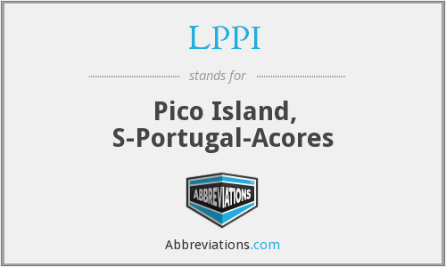 LPPI - Pico Island, S-Portugal-Acores