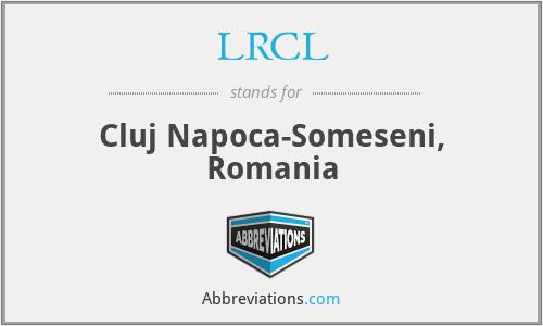 LRCL - Cluj Napoca-Someseni, Romania
