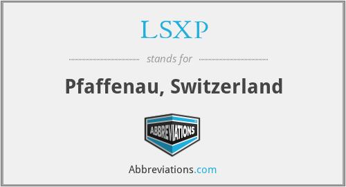 LSXP - Pfaffenau, Switzerland