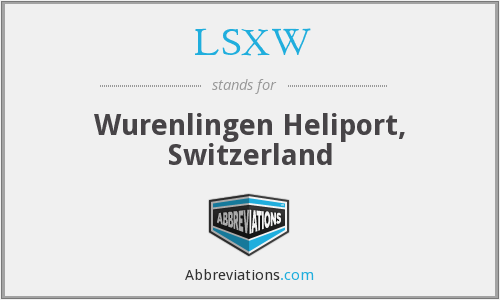 LSXW - Wurenlingen Heliport, Switzerland