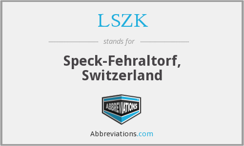 What does LSZK stand for?