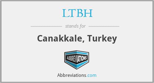 LTBH - Canakkale, Turkey