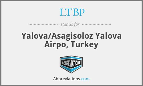 LTBP - Yalova/Asagisoloz Yalova Airpo, Turkey