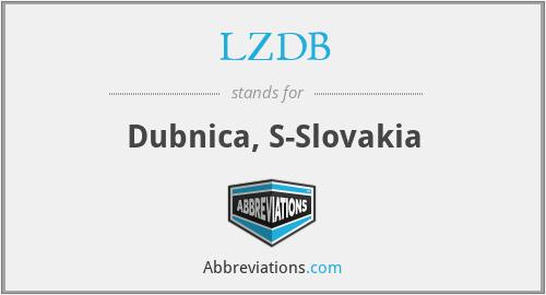 LZDB - Dubnica, S-Slovakia