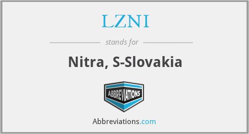 LZNI - Nitra, S-Slovakia