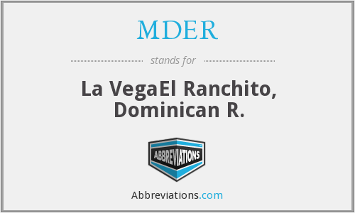 MDER - La VegaEl Ranchito, Dominican R.