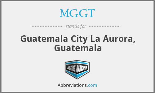 MGGT - Guatemala City La Aurora, Guatemala
