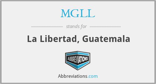 MGLL - La Libertad, Guatemala