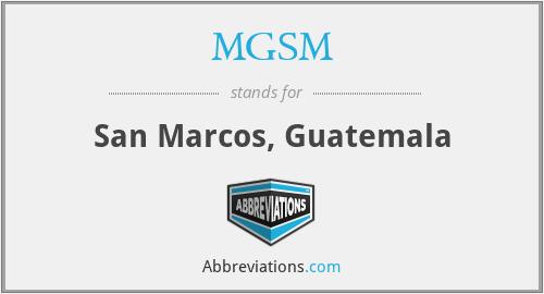 MGSM - San Marcos, Guatemala