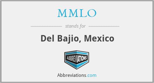 MMLO - Del Bajio, Mexico