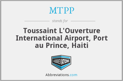 MTPP - Toussaint L'Ouverture International Airport, Port au Prince, Haiti