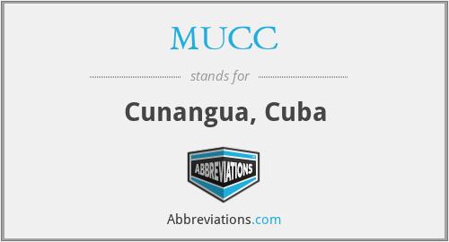 MUCC - Cunangua, Cuba