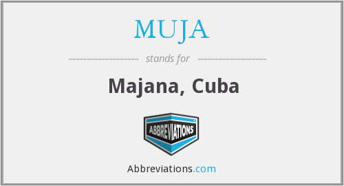 What does MUJA stand for?