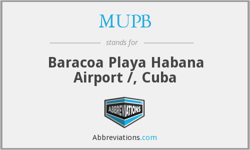 MUPB - Baracoa Playa Habana Airport /, Cuba