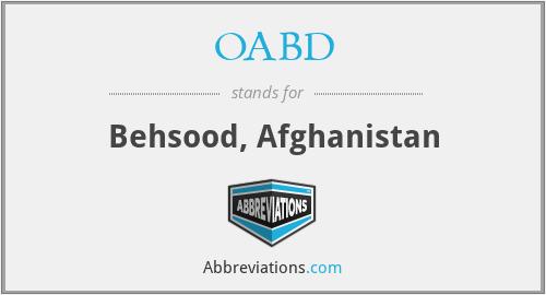 OABD - Behsood, Afghanistan