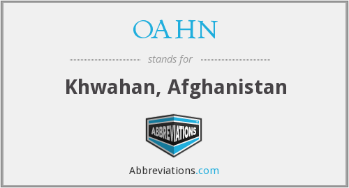 OAHN - Khwahan, Afghanistan