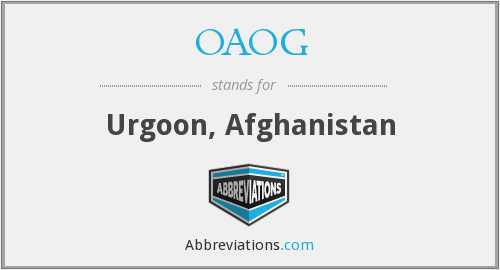 OAOG - Urgoon, Afghanistan