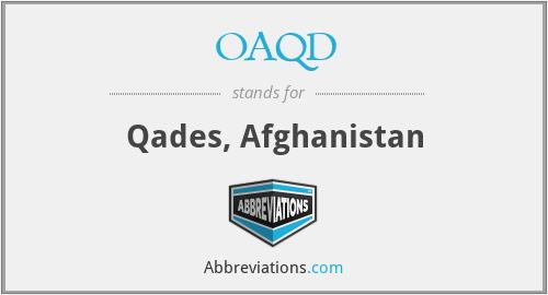 OAQD - Qades, Afghanistan