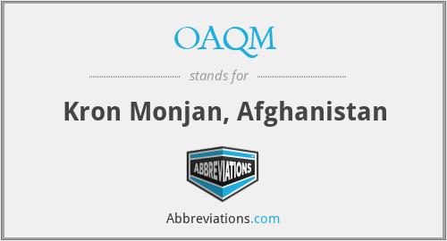 OAQM - Kron Monjan, Afghanistan