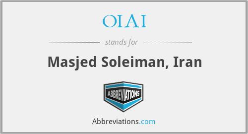 OIAI - Masjed Soleiman, Iran