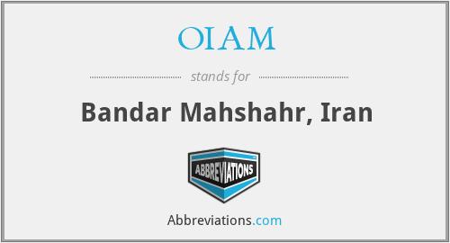 OIAM - Bandar Mahshahr, Iran