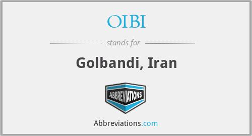 OIBI - Golbandi, Iran