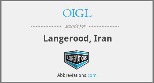 OIGL - Langerood, Iran