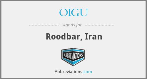 OIGU - Roodbar, Iran