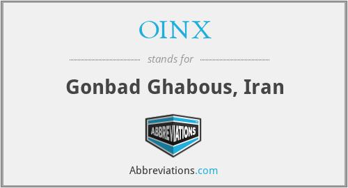 OINX - Gonbad Ghabous, Iran