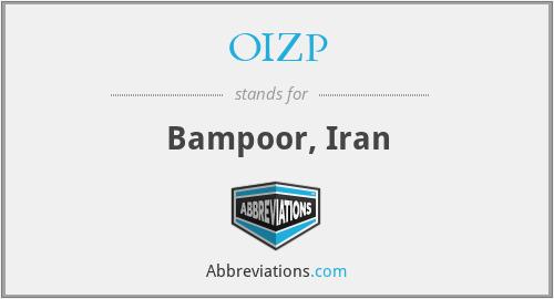 OIZP - Bampoor, Iran