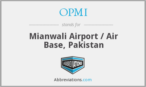 OPMI - Mianwali Airport / Air Base, Pakistan
