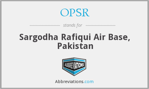 OPSR - Sargodha Rafiqui Air Base, Pakistan