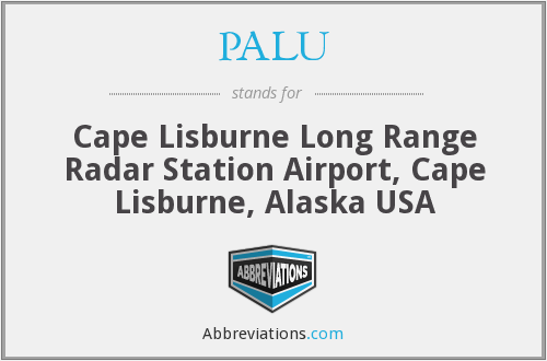 PALU - Cape Lisburne Long Range Radar Station Airport, Cape Lisburne, Alaska USA