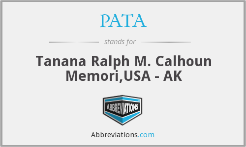 PATA - Tanana Ralph M. Calhoun Memori,USA - AK