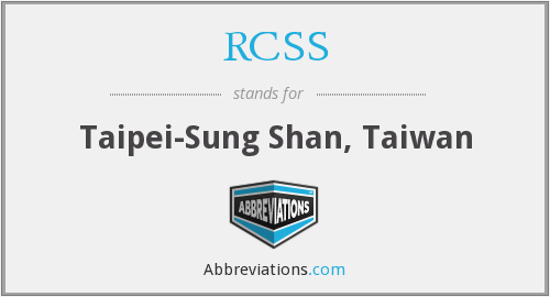 RCSS - Taipei-Sung Shan, Taiwan