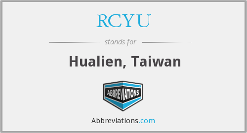 RCYU - Hualien, Taiwan