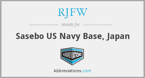 RJFW - Sasebo US Navy Base, Japan