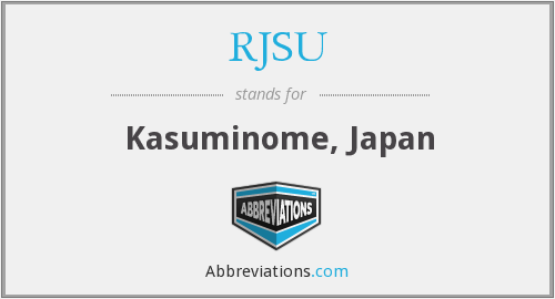 RJSU - Kasuminome, Japan