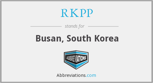 RKPP - Busan, South Korea