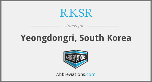 RKSR - Yeongdongri, South Korea