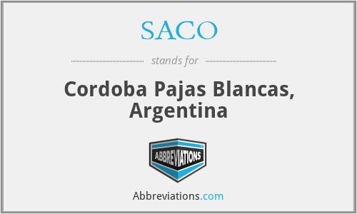 SACO - Cordoba Pajas Blancas, Argentina
