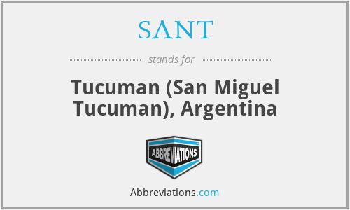 SANT - Tucuman (San Miguel Tucuman), Argentina