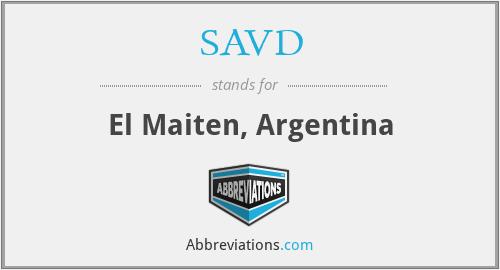 SAVD - El Maiten, Argentina