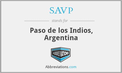 SAVP - Paso de los Indios, Argentina