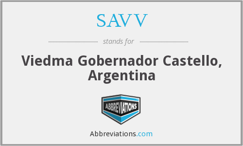 SAVV - Viedma Gobernador Castello, Argentina