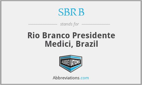 SBRB - Rio Branco Presidente Medici, Brazil